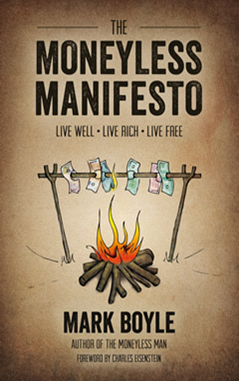 The Moneyless Manifesto (book review)