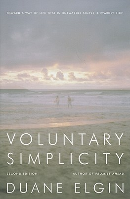 Voluntary Simplicity by Duane Elgin (book review)
